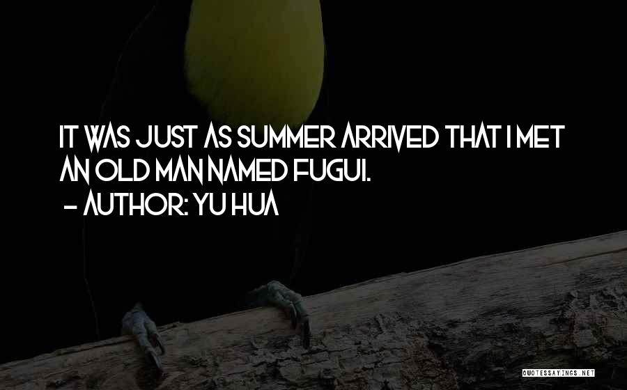 Just Met Quotes By Yu Hua