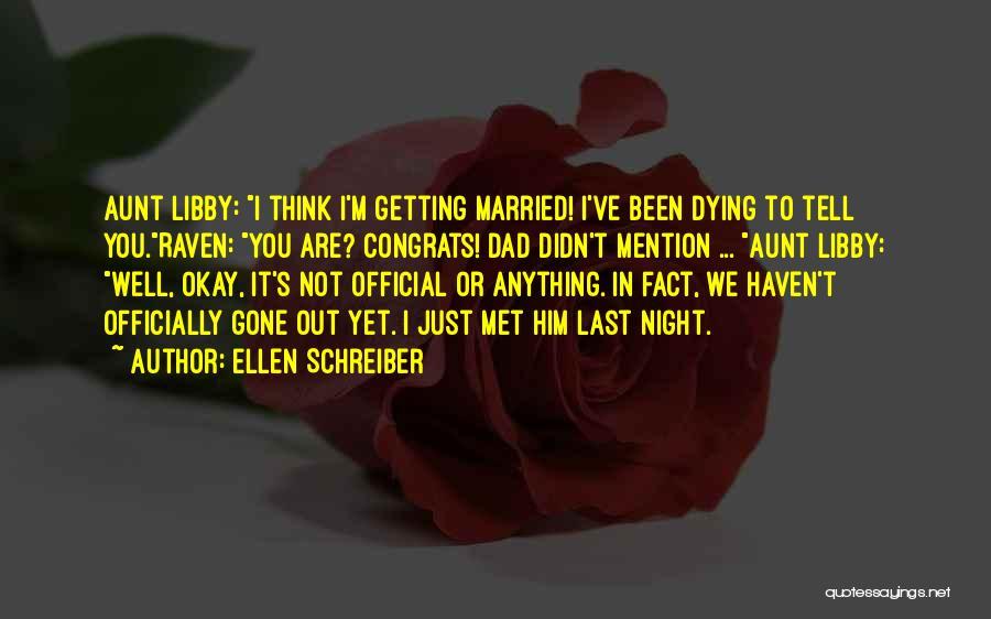 Just Met You Quotes By Ellen Schreiber