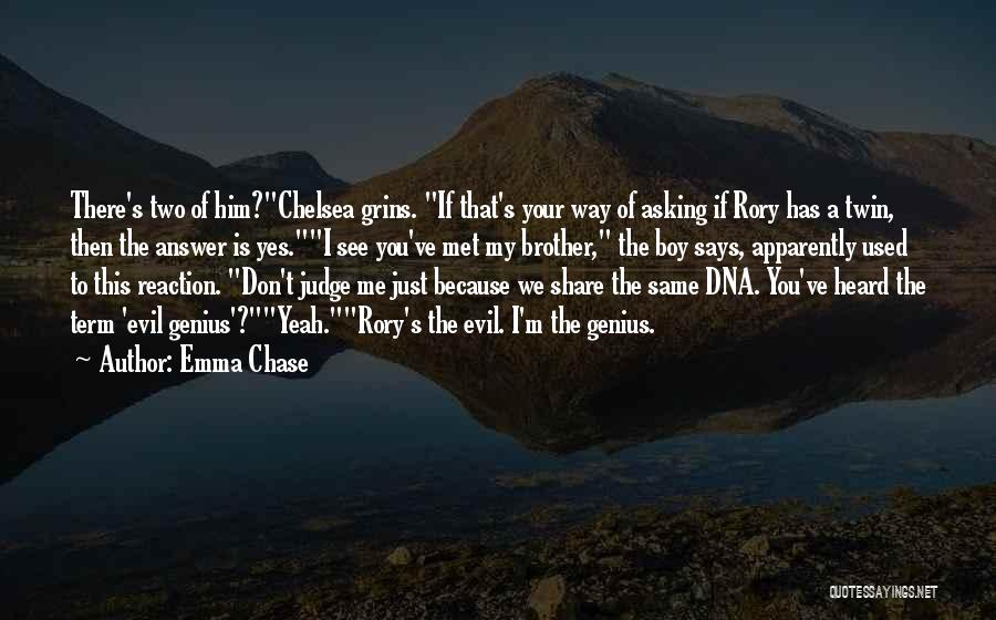 Just Met You Quotes By Emma Chase