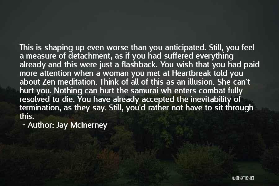 Just Met You Quotes By Jay McInerney