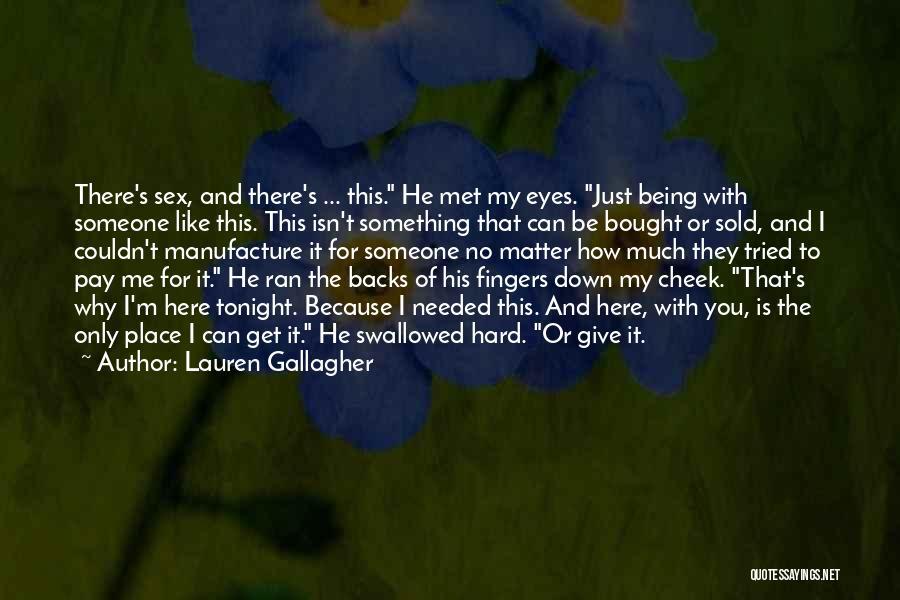 Just Met You Quotes By Lauren Gallagher