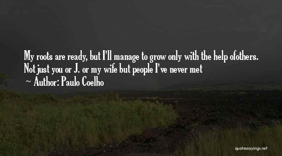 Just Met You Quotes By Paulo Coelho