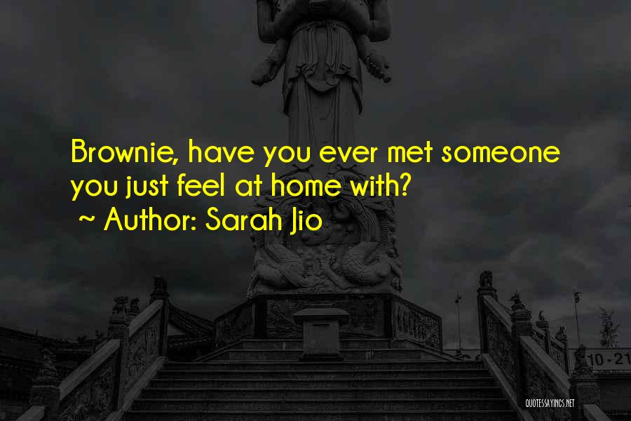 Just Met You Quotes By Sarah Jio