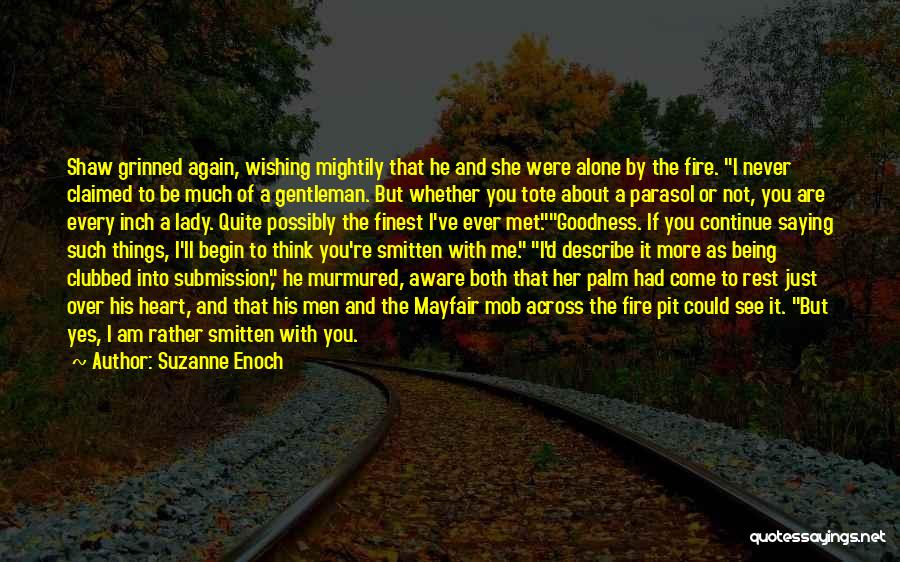 Just Met You Quotes By Suzanne Enoch