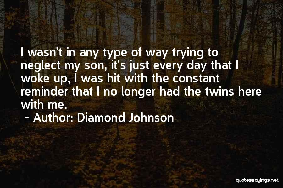 Just My Type Quotes By Diamond Johnson