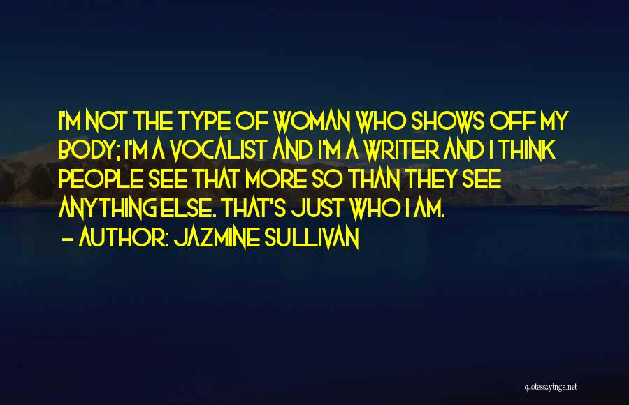 Just My Type Quotes By Jazmine Sullivan