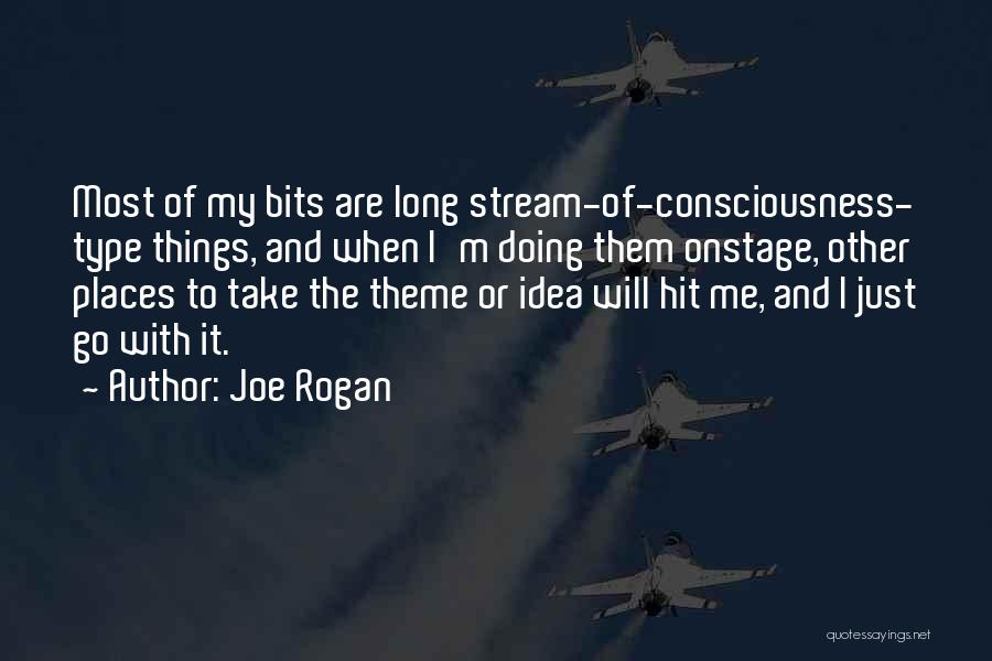 Just My Type Quotes By Joe Rogan