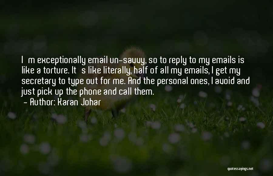 Just My Type Quotes By Karan Johar