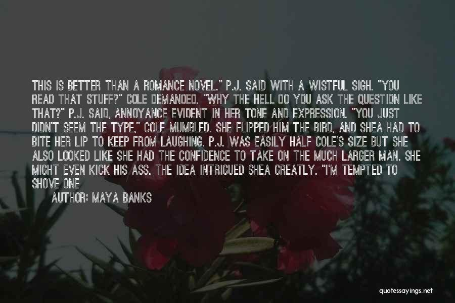 Just My Type Quotes By Maya Banks