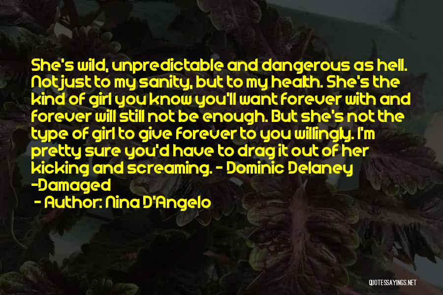 Just My Type Quotes By Nina D'Angelo