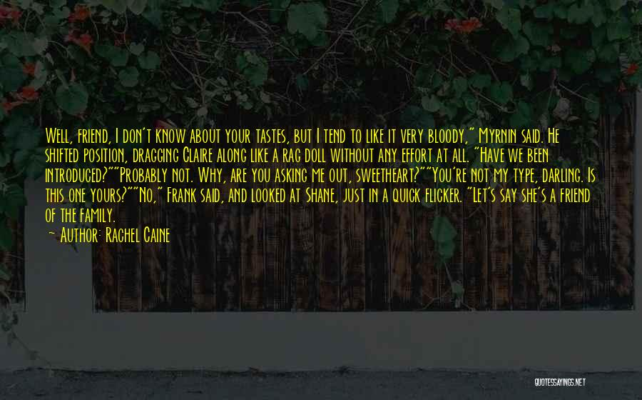 Just My Type Quotes By Rachel Caine