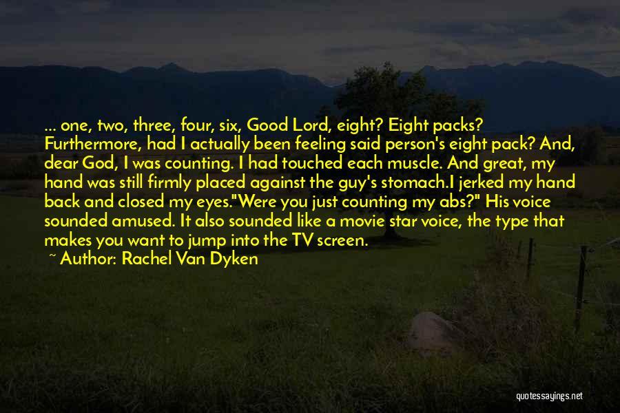 Just My Type Quotes By Rachel Van Dyken