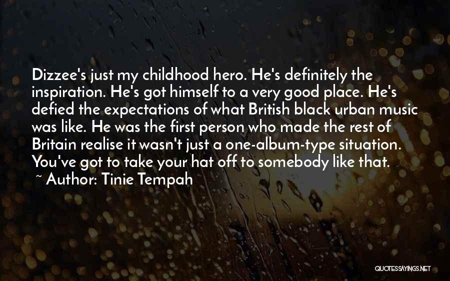 Just My Type Quotes By Tinie Tempah
