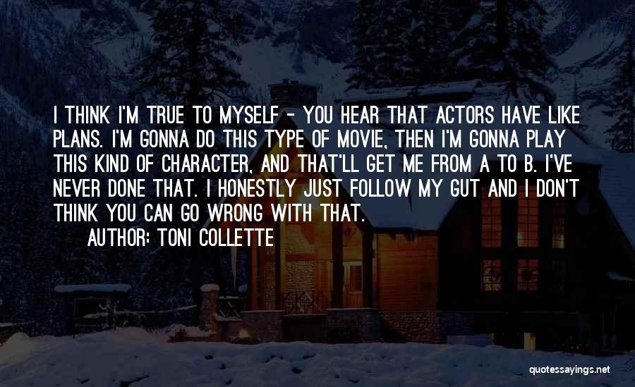 Just My Type Quotes By Toni Collette