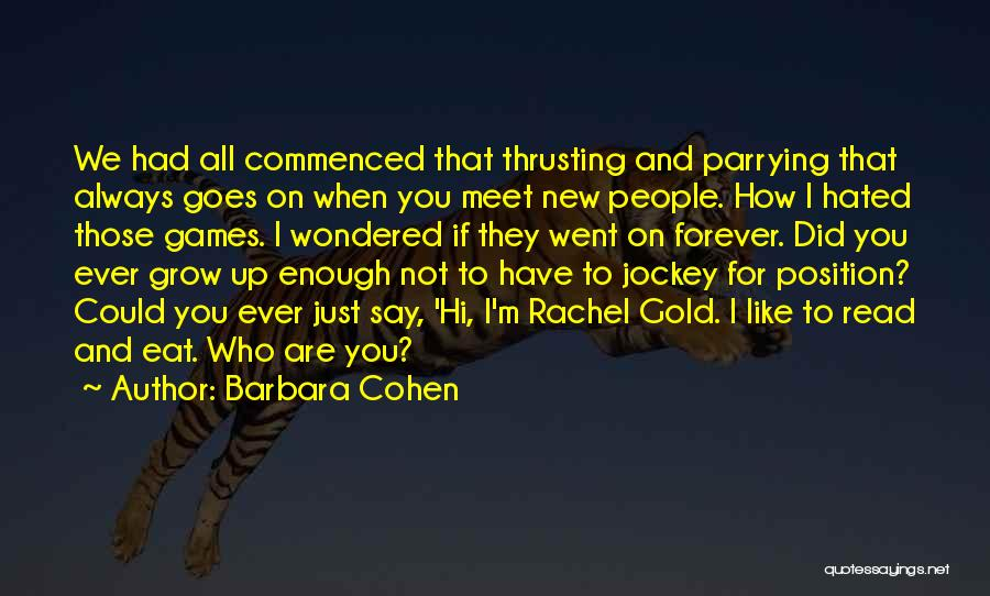 Just Not Enough Quotes By Barbara Cohen