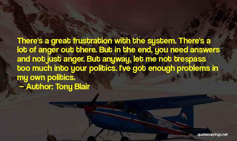 Just Not Enough Quotes By Tony Blair