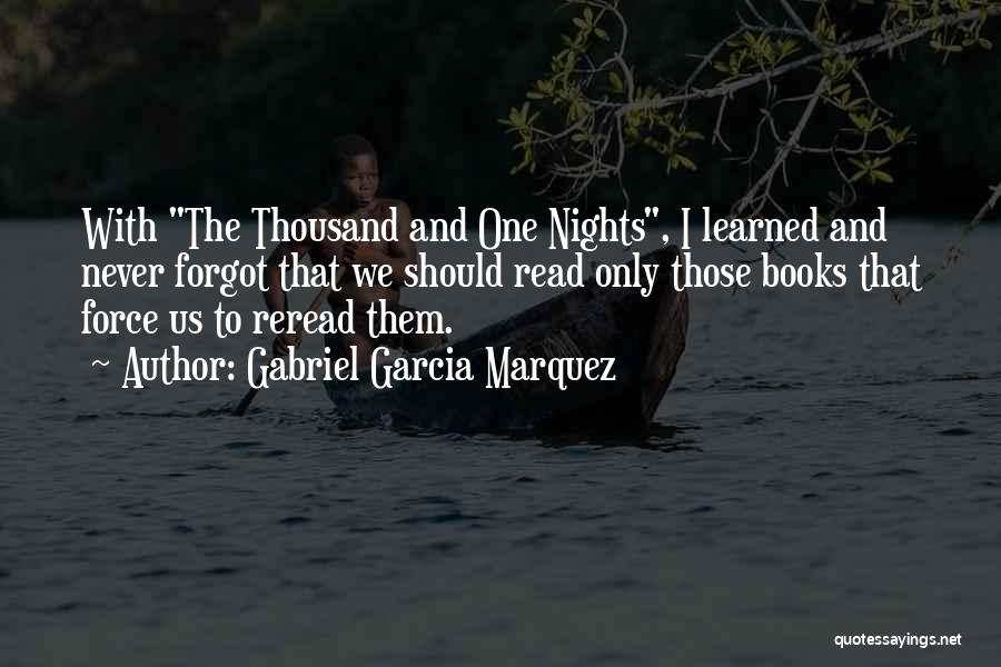 Just One Of Those Nights Quotes By Gabriel Garcia Marquez