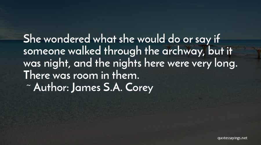 Just One Of Those Nights Quotes By James S.A. Corey