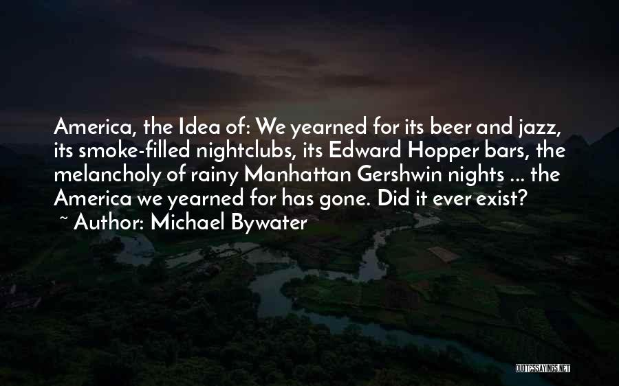 Just One Of Those Nights Quotes By Michael Bywater