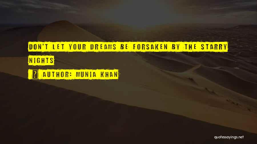 Just One Of Those Nights Quotes By Munia Khan