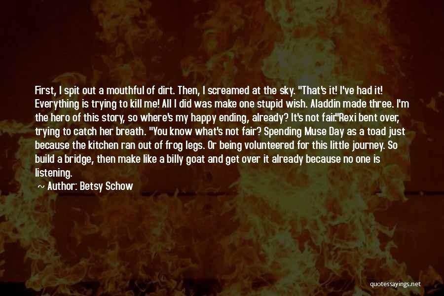 Just One Wish Quotes By Betsy Schow