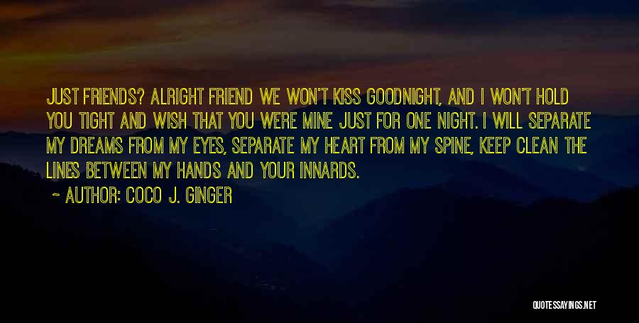 Just One Wish Quotes By Coco J. Ginger