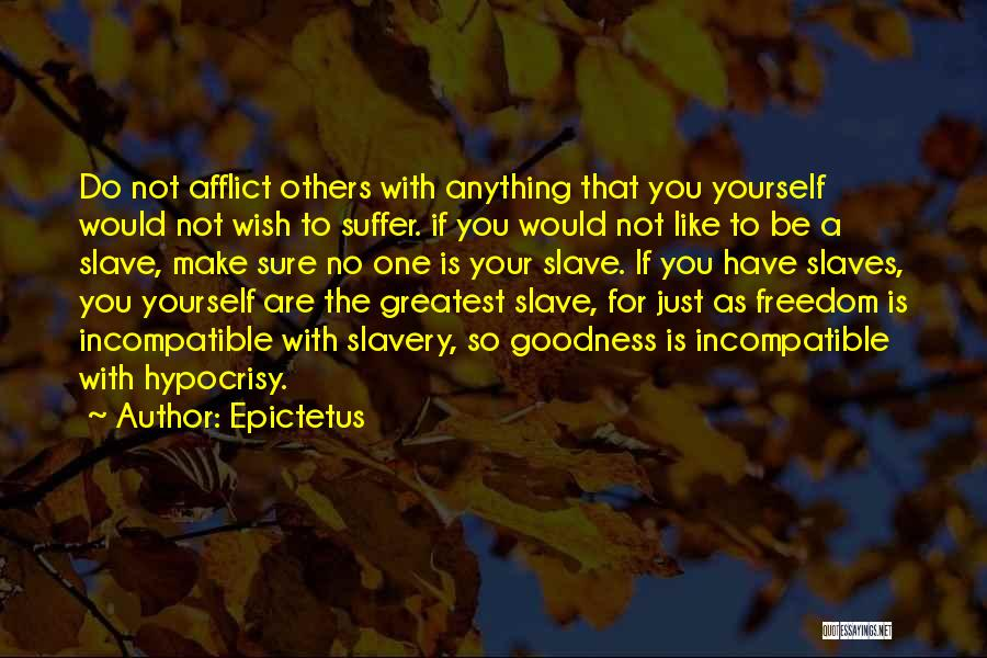 Just One Wish Quotes By Epictetus
