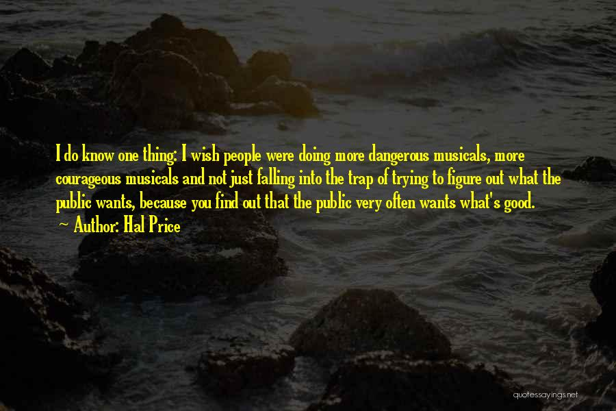 Just One Wish Quotes By Hal Price