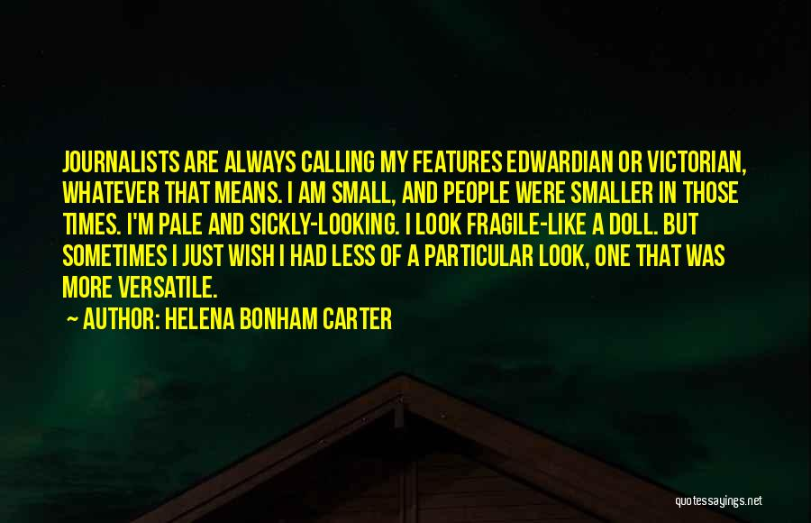 Just One Wish Quotes By Helena Bonham Carter