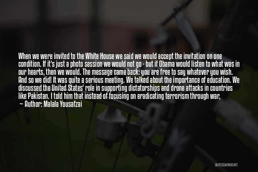 Just One Wish Quotes By Malala Yousafzai