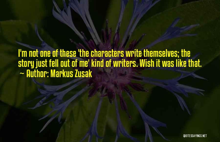 Just One Wish Quotes By Markus Zusak