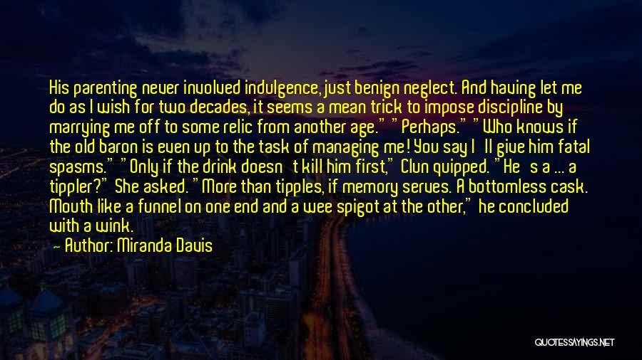 Just One Wish Quotes By Miranda Davis
