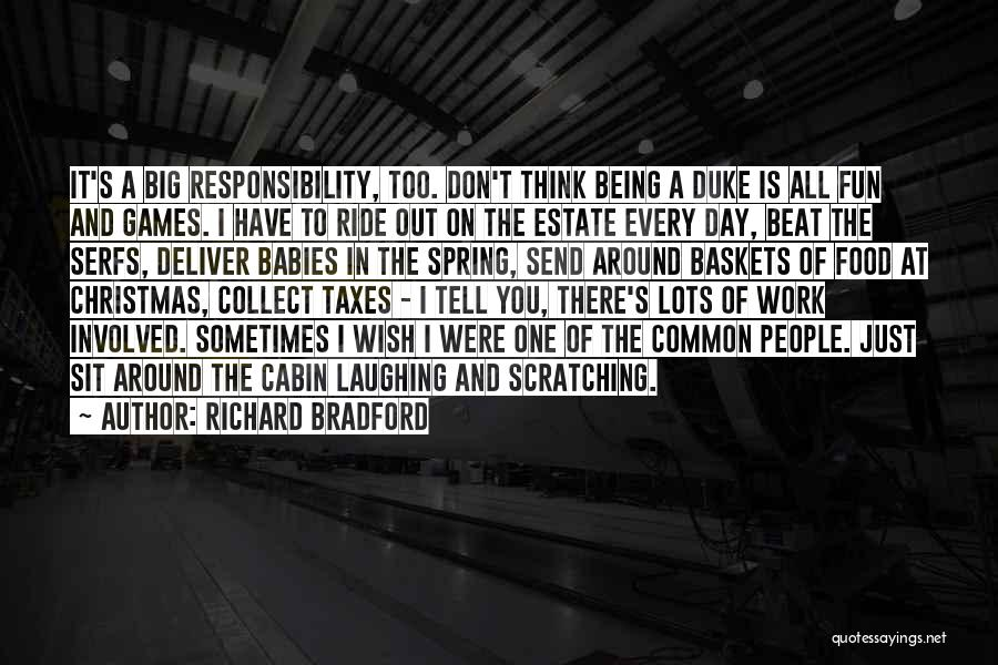 Just One Wish Quotes By Richard Bradford
