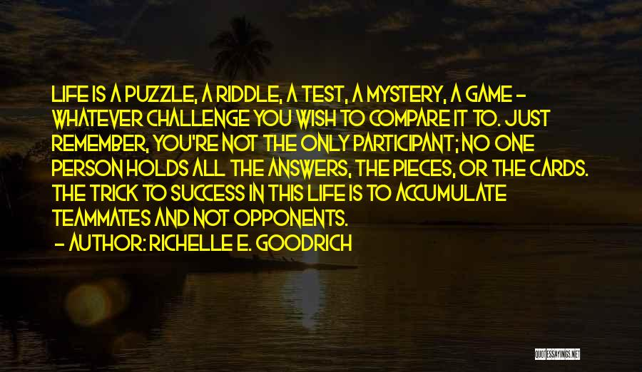 Just One Wish Quotes By Richelle E. Goodrich