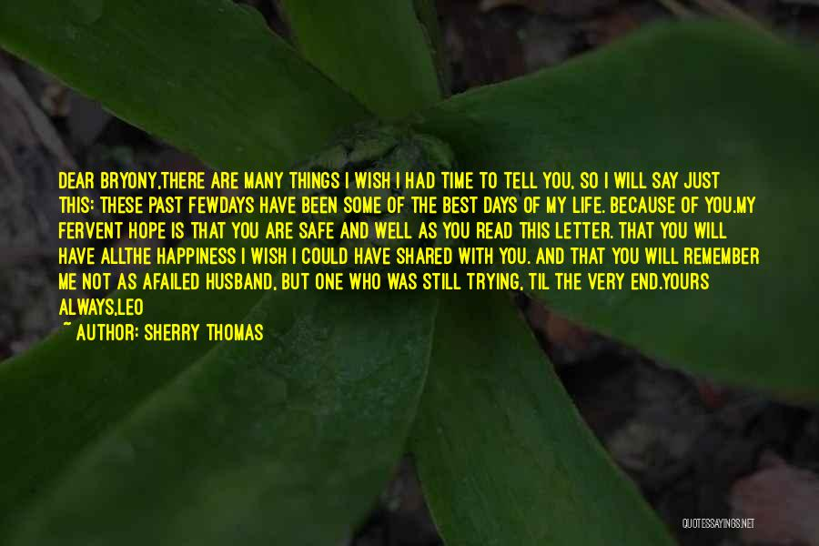Just One Wish Quotes By Sherry Thomas