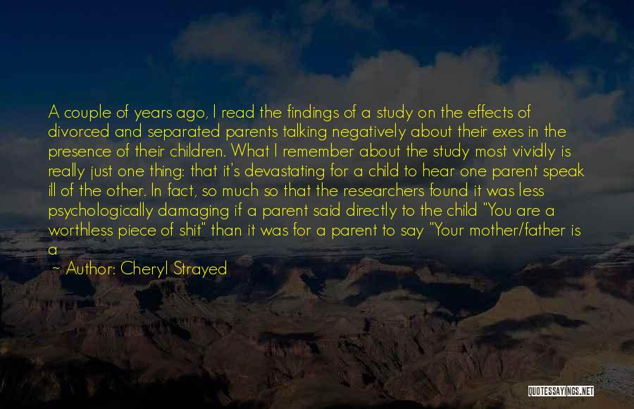 Just Remember That I Love You Quotes By Cheryl Strayed