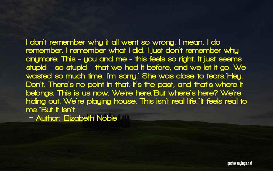 Just Remember That I Love You Quotes By Elizabeth Noble