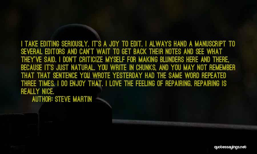 Just Remember That I Love You Quotes By Steve Martin