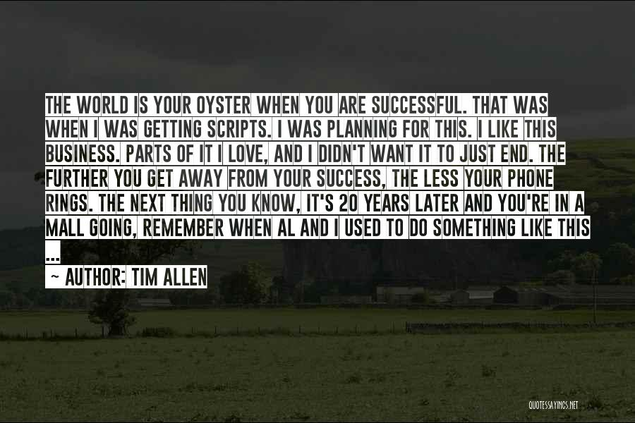 Just Remember That I Love You Quotes By Tim Allen