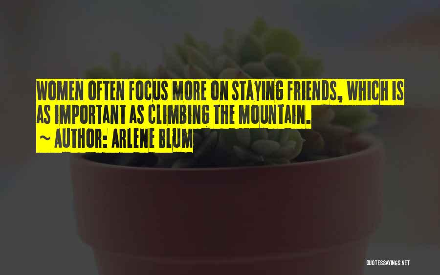 Just Staying Friends Quotes By Arlene Blum