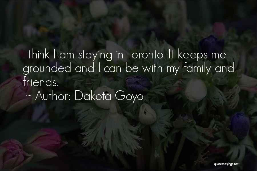 Just Staying Friends Quotes By Dakota Goyo