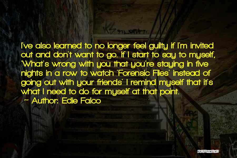 Just Staying Friends Quotes By Edie Falco