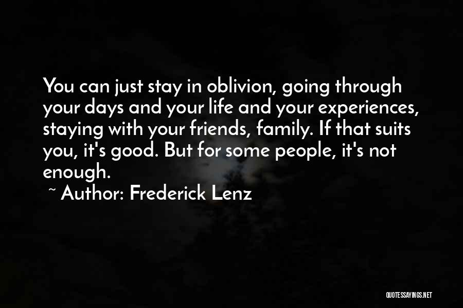Just Staying Friends Quotes By Frederick Lenz