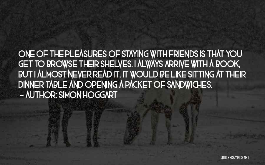 Just Staying Friends Quotes By Simon Hoggart