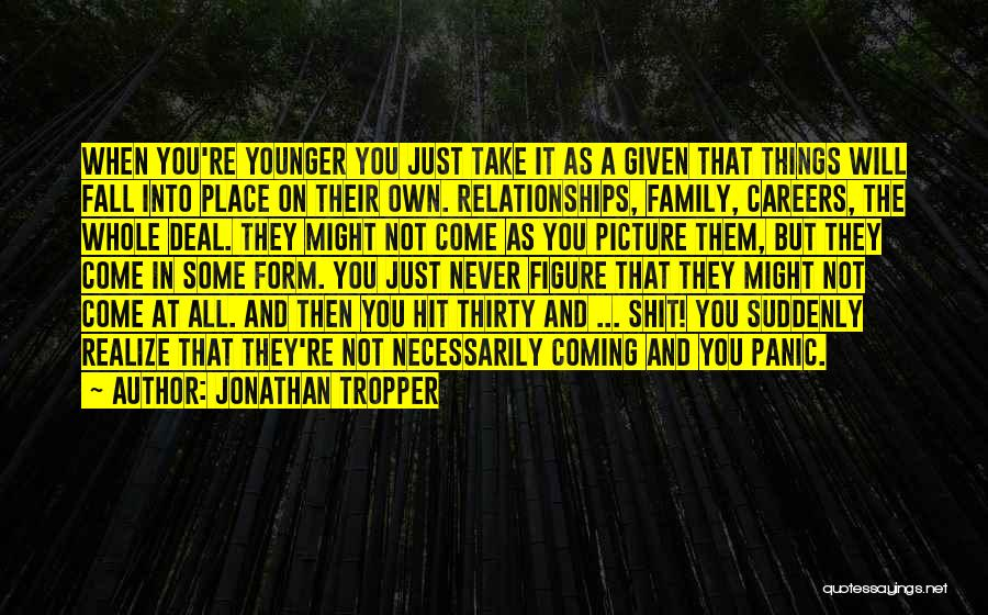 Just Take A Picture Quotes By Jonathan Tropper