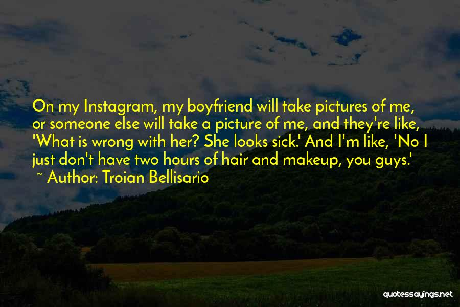 Just Take A Picture Quotes By Troian Bellisario