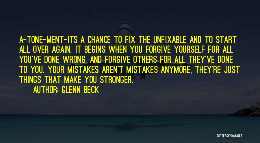 Just The Start Quotes By Glenn Beck