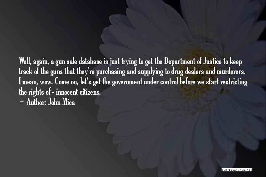 Just The Start Quotes By John Mica