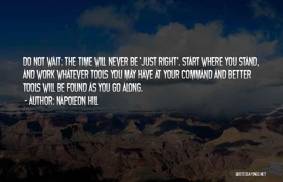 Just The Start Quotes By Napoleon Hill