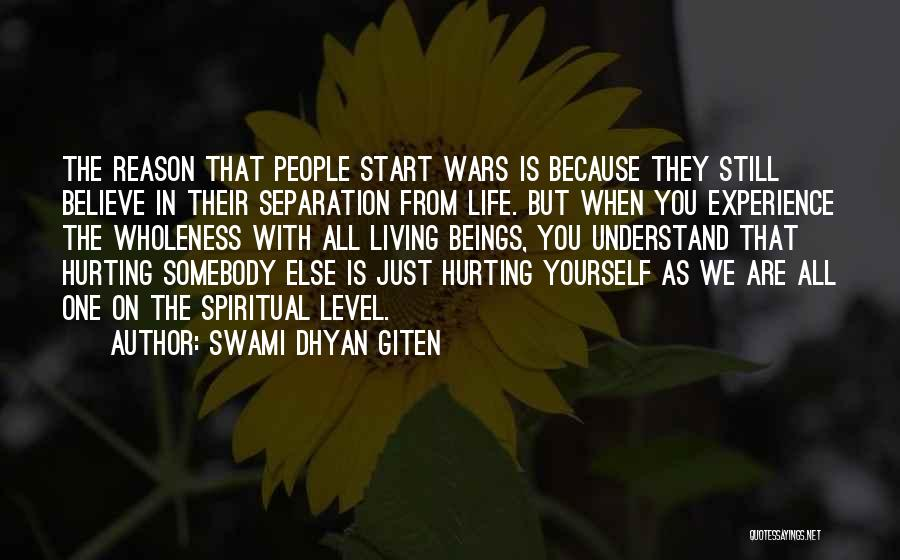 Just The Start Quotes By Swami Dhyan Giten
